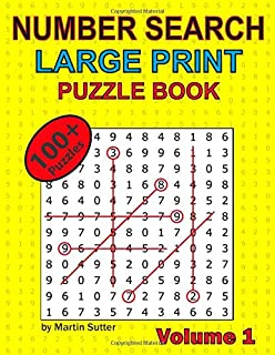 Number Search - Large Print - Puzzle Book - 100 Plus Puzzles - Volume 1