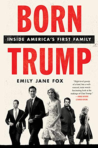 Born Trump: Inside America's First Family (English Edition)