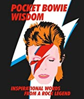 Pocket Bowie Wisdom: Witty quotes and wise words from David Bowie (Pocket Wisdom)