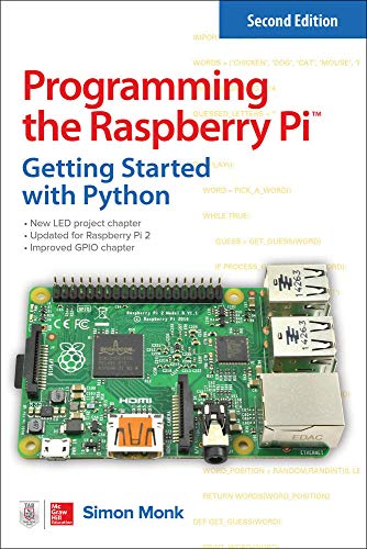 Programming the Raspberry Pi, Second Edition: Getting Started with...