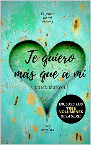 Corazón de limón (El sentir de mi alma 3) de Luna Malou