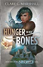 Hunger in Her Bones