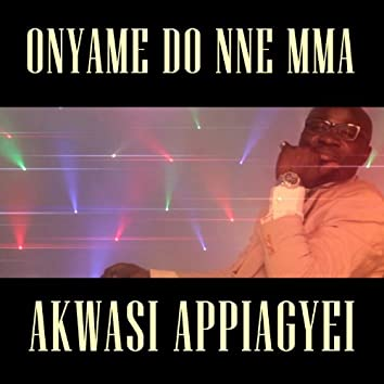 Onyame Do Nne Mma (feat. Patricia)
