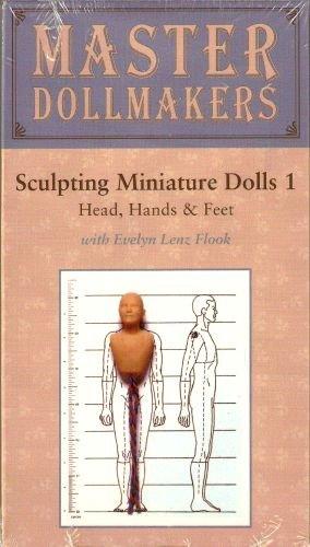 Sculpting Miniature Dolls 1-Head, Hands and Feet
