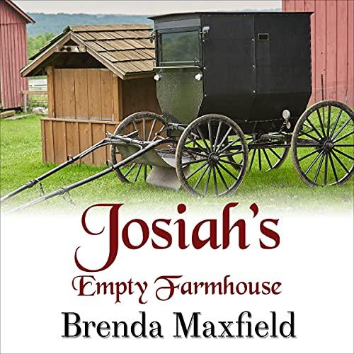 Josiah's Empty Farmhouse cover art