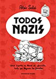 Todos nazis: Cómo España se llenó de 'fascistas' hasta que llegaron los fascistas