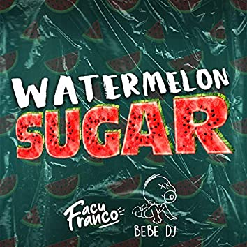 Watermelon Sugar (Remix)