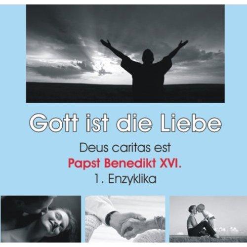 Gott ist Liebe audiobook cover art
