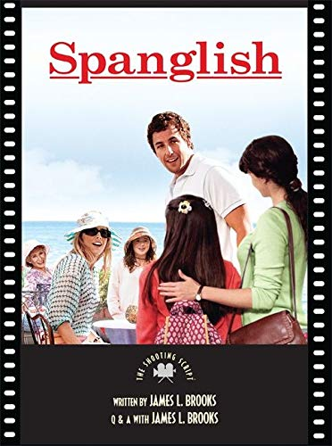 Spanglish: The Shooting Script