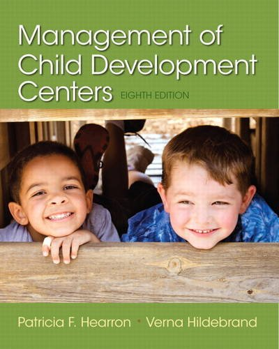 Compare Textbook Prices for Management of Child Development Centers 8 Edition ISBN 9780133571189 by Hearron, Patricia,Hildebrand, Verna