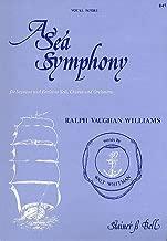 A Sea Symphony Vocal Score for Soprano and Baritone Soli, Chorus and Orchestra