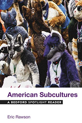 American Subcultures: A Bedford Spotlight Reader