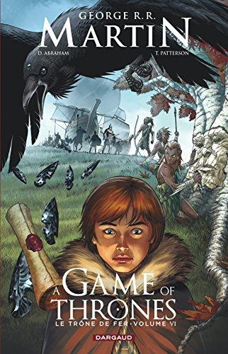 A Game of Thrones - Le Trône de fer - Tome 6
