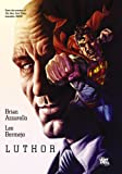 Luthor (Lex Luthor: Man of Steel) (English Edition)