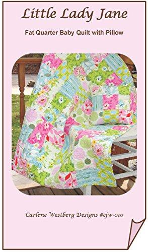 Little Lady Jane Baby Quilt Pattern cjw-010 Carlene Westberg Designs