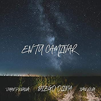 En Tu Caminar (feat. Juan Peñalva & Ivan Vera)