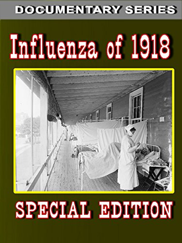 Influenza of 1918 (Special Edition)
