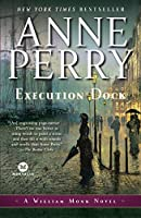 Execution Dock: A William Monk Novel