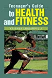 Teenager's Guide to Health and F...