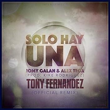 Solo Hay Una (Tony Fernández Official Remix)