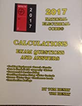 2017 Calculations for the Electrical Exam by Tom Henry