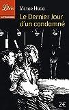 Le Dernier jour d'un condamné - J'AI LU - 25/08/2012