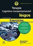 Terapia cognitivo-comportamental para leigos: exercícios