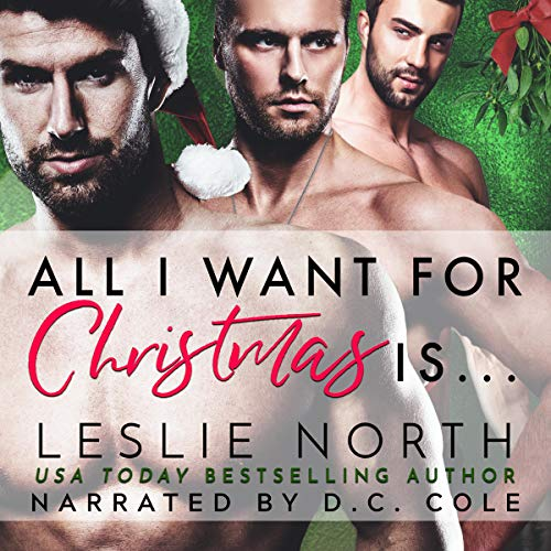 All I Want for Christmas Is Audiobook By Leslie North cover art