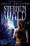 Sternenwald: Roman (Die Bannwald-Trilogie, Band 3)