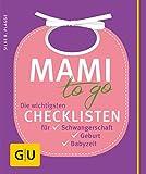 Mami to go: Die wichtigsten Checklisten für...