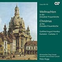 Christmas at the Dresden Frauenkirche: Cantatas by Gottfried Homilius by Fischer (2005-12-16)