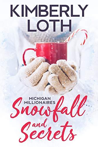 Snowfall and Secrets: Lukas (Michigan Millionaires)
