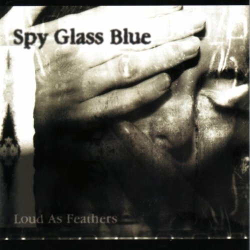 Loud As Feathers by Spy Glass Blue