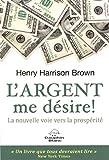 L'argent me désire! - Format Kindle - 2,49 €