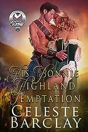 His Bonnie Highland Temptation (The Clan Sinclair Book 2)