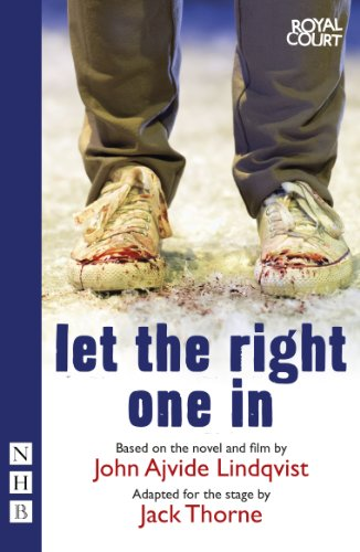 Let the Right One In (stage version) (NHB Modern Plays) (English Edition)