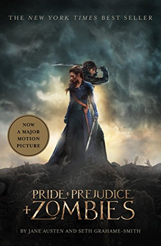 B4w Book Free Download Pride And Prejudice And Zombies Movie Tie In Edition Pride And Prej And Zombies By Jane Austen Seth Grahame Smith Wwmzgpr