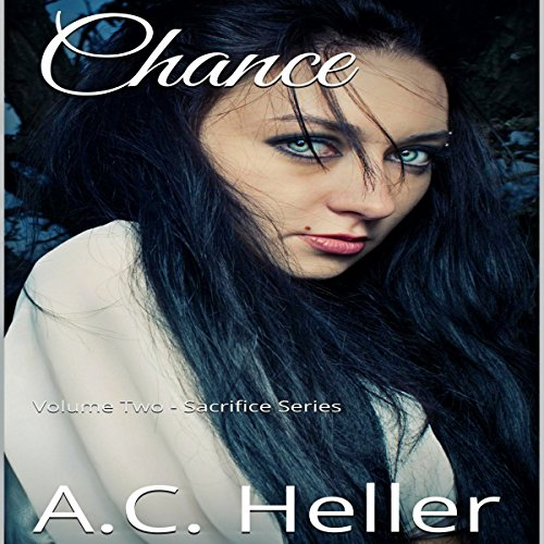 Chance: An Action & Adventure Romance Novel (Sacrifice Book Book 2)                   By:                                                                                                                                 A.C. Heller                               Narrated by:                                                                                                                                 Amanda Brewer                      Length: 4 hrs and 5 mins     Not rated yet     Overall 0.0
