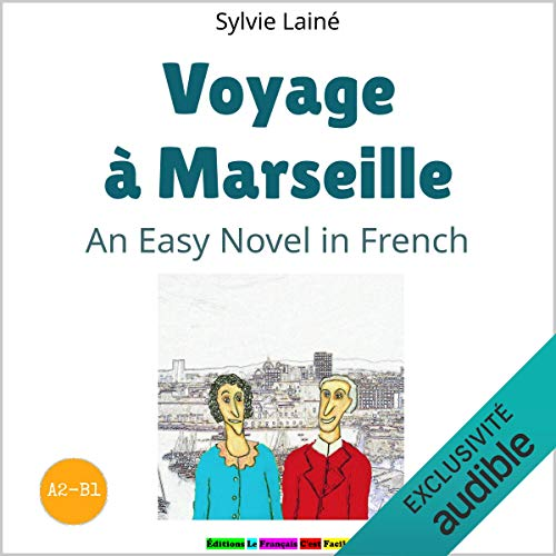Voyage à Marseille (Trip to Marseille) audiobook cover art