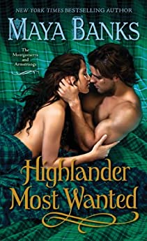 Highlander Most Wanted: The Montgomerys and Armstrongs by [Maya Banks]