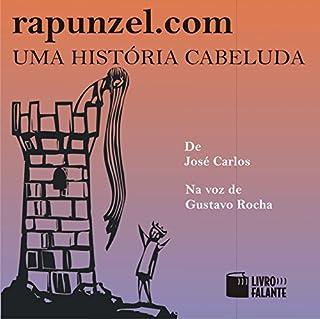 Rapunzel.com: uma história cabeluda [Rapunzel.com: a Hairy Story] cover art