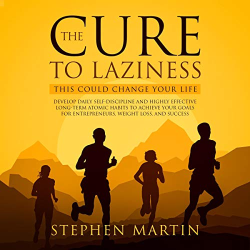 The Cure to Laziness (This Could Change Your Life) cover art