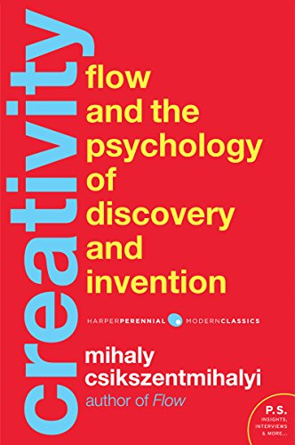 Creativity: Flow and the Psychology of Discovery and Invention (Harper Perennial Modern Classics) by [Mihaly Csikszentmihalyi]
