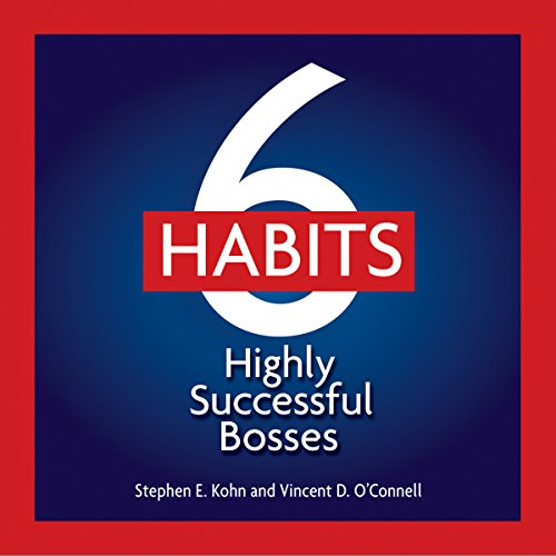 6 Habits of Highly Effective Bosses audiobook cover art
