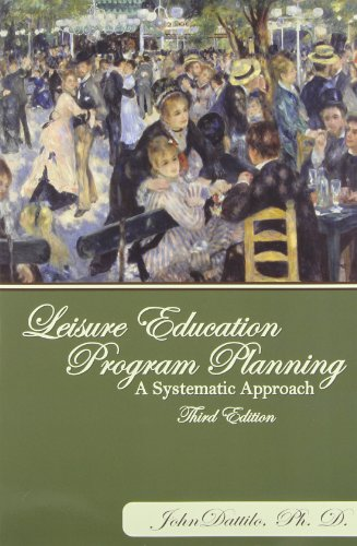 Leisure Education Program Planning: A Systematic Approach