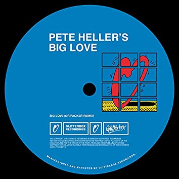 Big Love (Dr Packer Remix)