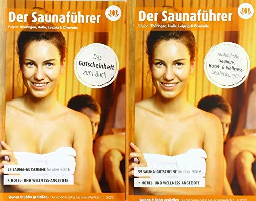 Region 11.7: Thüringen, Halle, Leipzig & Chemnitz - Der regionale Saunaführer mit Gutscheinen: Wellness Gutscheinbuch 2020/21 (Der Saunaführer / Die regionalen Saunaführer mit Gutscheinen)