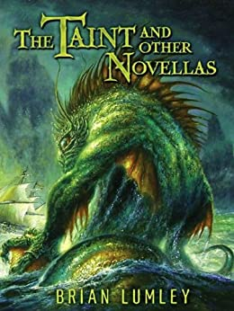 The Taint and Other Novellas (Best Mythos Tales) by [Brian Lumley]