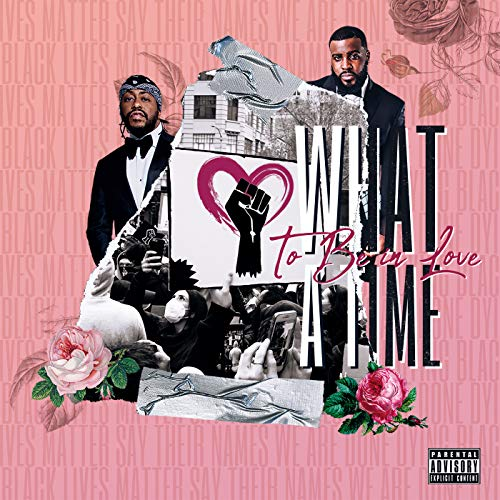 What A Time To Be In Love [Explicit]