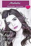 Engel für einen Tag: Mabelle - Märchenhafte Liebesromane